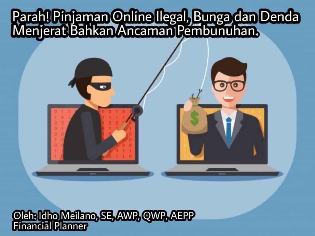 Parah Pinjaman Online Ilegal Bunga Dan Denda Menjerat Bahkan